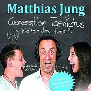 Generation Teenitus: Pfeifen ohne Ende?! Hörspiel