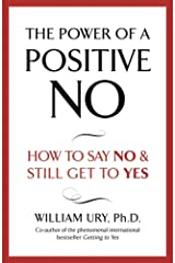The Power of A Positive No (English Edition) eBook Kindle