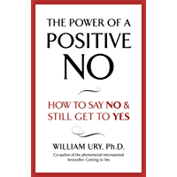 The Power of A Positive No (English Edition)