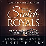 The Scotch Royals: Volume 3 | Penelope Sky
