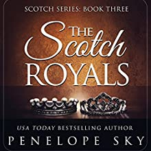 The Scotch Royals: Volume 3 Audiobook by Penelope Sky Narrated by Samantha Cook, Michael Ferraiuolo