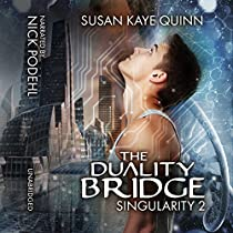 THE DUALITY BRIDGE: SINGULARITY, BOOK 2