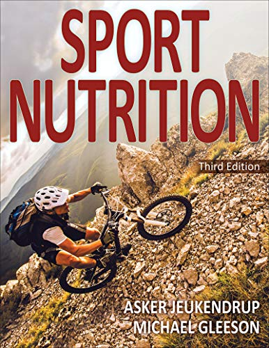 Sport Nutrition (Sports And Nutrition)