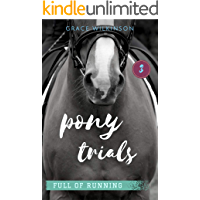 Pony Trials: (Full of Running #3)