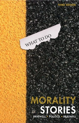 Morality Stories: Dilemmas in Ethics, Crime & Justice