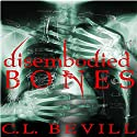 Disembodied Bones: Lake People, Book 2 Audiobook by C. L. Bevill Narrated by Melanie Crawley