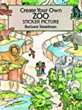 Create Your Own Zoo Sticker Picture, Barbara Steadman, 0486279537