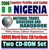 2006 Country Profile and Guide to Nigeria: National Travel Guidebook and Handbook (Two CD-ROM Set)