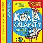 Awesome Animals – Koala Calamity - Surf's Up! | Jonathan Meres