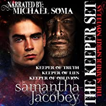 The Keeper Set: Summer Spirit Novellas 7-9 Audiobook by Samantha Jacobey Narrated by Michael Soma