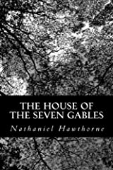 The house of the seven gables by nathaniel hawthorne title the house of the seven gables authors nathaniel hawthorne isbn 1 4783 2376 0 978 1 4783 2376 1 usa edition publisher createspace independent fandeluxe Gallery
