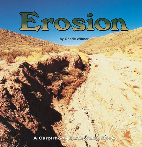 Erosion (Earth Watch (Carolrhoda))