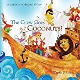 The Crew Goes Coconuts!, Carole Roman, 1492162698