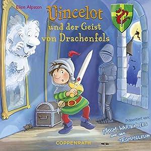 Vincelot und der Geist von Drachenfels Hörbuch