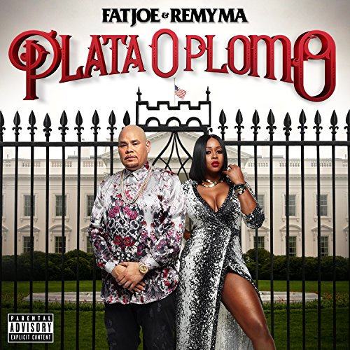 Fat Joe and Remy Ma - Plata O Plomo - CD - FLAC - 2017 - FORSAKEN Download