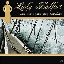 Die Truhe des Kapitäns (Lady Bedfort 24)