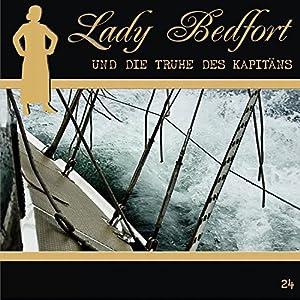 Die Truhe des Kapitäns (Lady Bedfort 24) Hörspiel