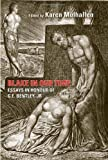 Blake in Our Time : Essays in Honour of G. E. Bentley, Jr, University of Toronto Press Staff, 1442641517