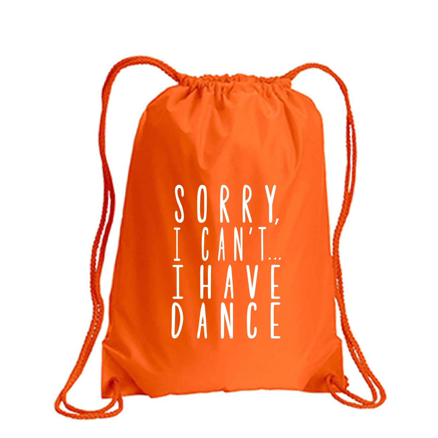 Sorry I Can't I Have Dance Cinch Pack