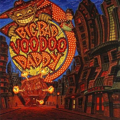 Big Bad Voodoo Daddy Big Bad Voodoo Daddy Amazon Com Music