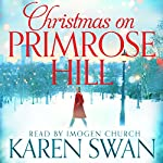 Christmas on Primrose Hill | Karen Swan