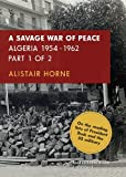Book cover for A Savage War of Peace, Part 2: Algeria 1954-1962