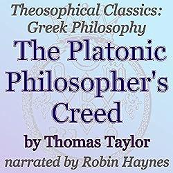 The Platonic Philosopher's Creed