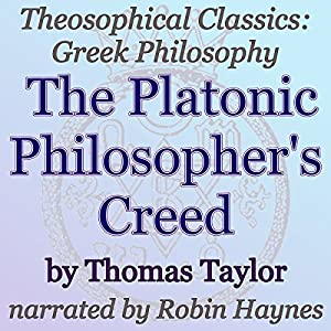 The Platonic Philosopher's Creed Audiobook