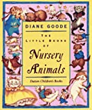 The Little Books of Nursery Animals, , 0525451226