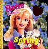 Barbie Loves Spring, Elyse Spiewak and Willie Lew, 0307211010