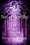 Not of Our Sky, Sharon Sant, 1490525025