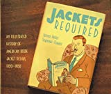 Jackets Required, Steven Heller and Seymour Chwast, 0811803961