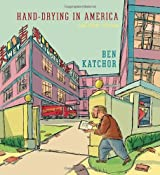 Hand-Drying in America: And Other Stories (Pantheon Graphic Novels)