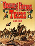 img - for Unsung Heroes of Texas book / textbook / text book