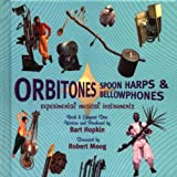 Image of Orbitones, Spoon Harps & Bellowphones: Experimental Musical Instruments