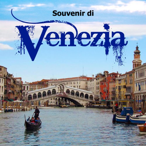 souvenir di venezia by i gondolieri della laguna on amazon
