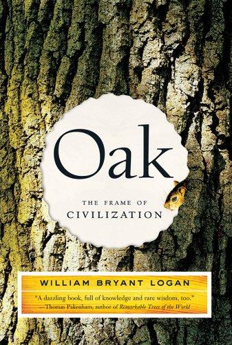 Oak: The Frame of Civilization ()