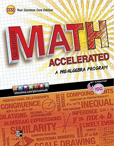 Math Text - Glencoe Math Accelerated, Student Edition (MERRILL PRE-ALGEBRA)