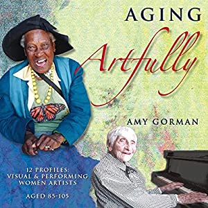 Aging Artfully Audiobook
