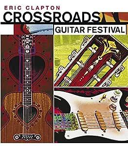 Eric Claptop: Crossroads Guitar Festival 2004 [DVD]: Amazon.es ...