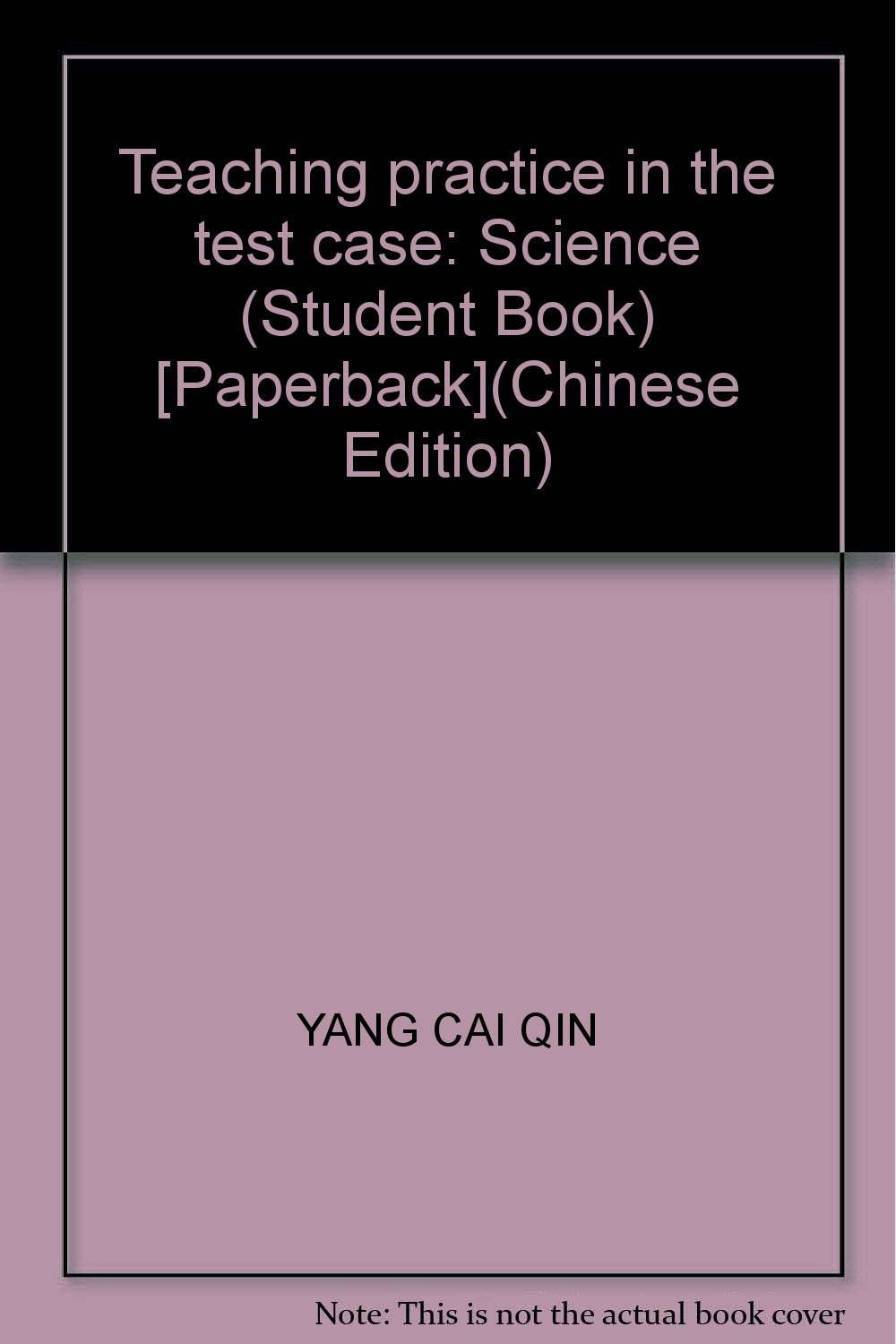 Download Teaching practice in the test case: Science (Student Book) [Paperback](Chinese Edition) PDF