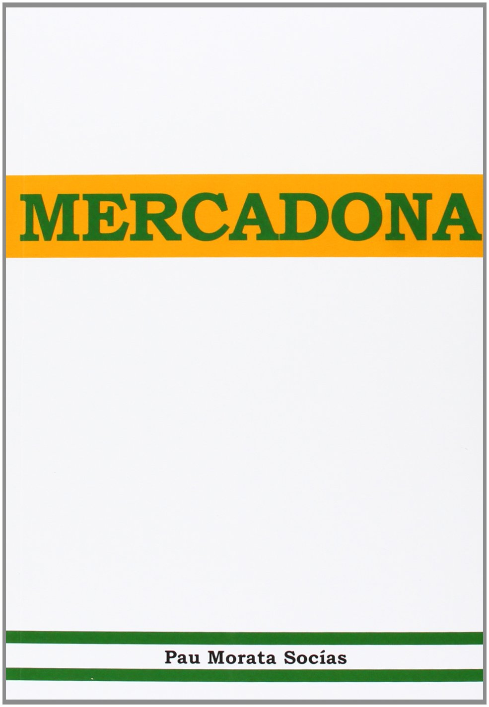 Mercadona: Amazon.es: Socías Morat, Pau: Libros