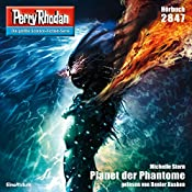 Planet der Phantome (Perry Rhodan 2847) | Michelle Stern