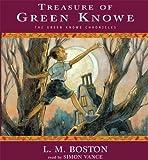 Treasure Of Green Knowe [UNABRIDGED] (The Green Knowe Chronicles) (Green Knowe Chronicles (Audio))