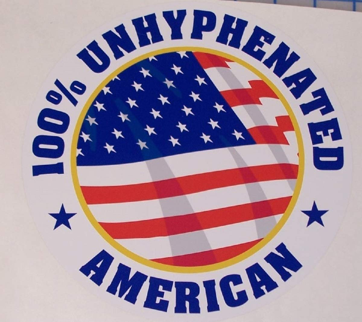 100/% Unhyphenated American Circle Round decal Sticker