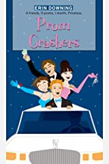 Prom Crashers (The Romantic Comedies) Kindle Edition