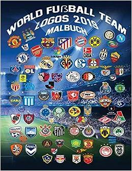 World Fussball Logos 2019 Malbuch Dieses Einzigartige Buch