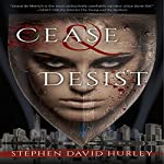 Cease & Desist | Stephen David Hurley