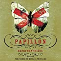 Papillon Audiobook by Henri Charriere Narrated by Michael Prichard