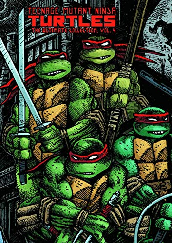 Teenage Mutant Ninja Turtles: The Ultimate Collection Volume 4 (TMNT Ultimate Collection)